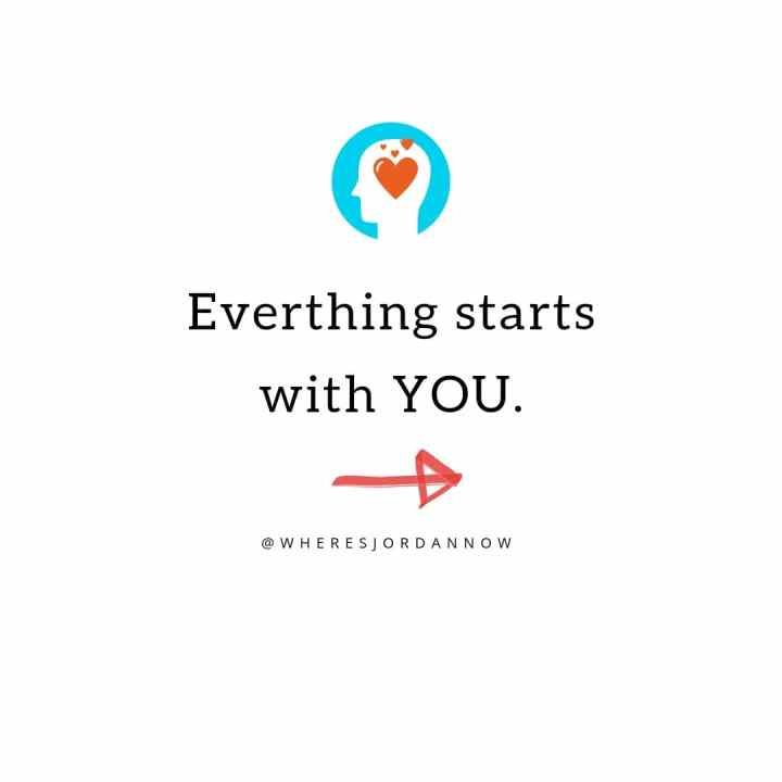 Everything Starts with YOU